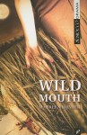 Wild Mouth - Maureen Hunter