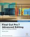 Final Cut Pro 7 Advanced Editing - Michael Wohl