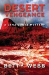Desert Vengeance (Lena Jones Series) - Betty Webb