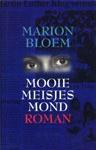 Mooie meisjesmond - Marion Bloem
