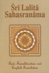 Sri Lalita Sahasranama: The Text, Transliteration and English Translation - Swami Tapasyananda