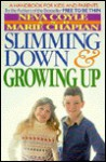 Slimming Down and Growing Up - Neva Coyle, Marie Chapian