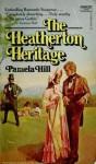 The Heatherton Heritage - Pamela Hill