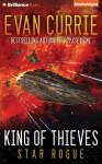 King of Thieves - Todd Haberkorn, Evan Currie