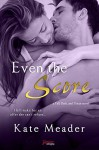 Even The Score (Entangled Brazen) (Tall, Dark, and Texan) - Kate Meader