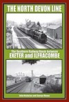 The North Devon Line: The Southern Railway Between Exeter and Ilfracombe - John Nicholas