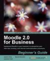 Moodle 2.0 for Business Beginner's Guide - Gavin Henrick, Jeanne Cole, Jason Cole
