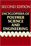 Encyclopedia of Polymer Science and Engineering, Volumes 1-17 + Supplement. Second Edition - Herman F. Mark, Norbert Bikales, Georg Menges, Jacqueline I. Kroschwitz, Charles G. Overberger