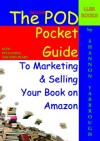 The Deluxe Pod Pocket Guide To Marketing & Selling Your Book On Amazon - Shannon Yarbrough