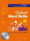 Oxford Word Skills Intermediate - Ruth Gairns, Stuart Redman