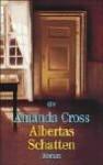 Albertas Schatten - Amanda Cross, Monika Blaich, Klaus Kamberger