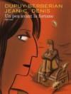 Un Peu Avant La Fortune - Jean-Claude Denis