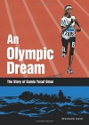 An Olympic Dream: The Story of Samia Yusuf Omar - Reinhard Kleist