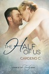 The Half of Us - Cardeno C.