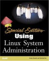 Using Linux System Administration: Special Edition - Arman Danesh