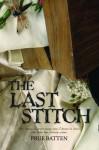 The Last Stitch - Prue Batten