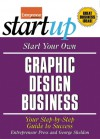 Start Your Own Graphic Design Business - George Sheldon