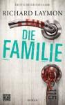Die Familie: Roman - Richard Laymon, Marcel Häußler