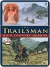High Country Horror (The Trailsman, #256) - Jon Sharpe