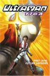Ultraman Tiga Volume 2: Past Sins, Present Dangers - Tony Wong, Khoo Fuk Lung