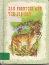 Dan Frontier and the Big Cat (Dan Frontier) - William Hurley
