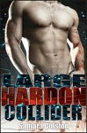 Large Hardon Collider: (Steamy Hot Gay Scientists) - Samara Colston
