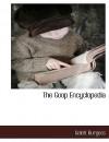 The Goop Encyclopedia - Gelett Burgess