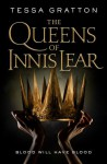 The Queens of Innis Lear - Tessa Gratton