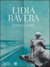 Piangi pure - Lidia Ravera