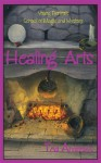 Healing Arts: Volume VII of Young Person's School of Magic and Mystery - Ted Andrews