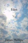 Eden - James Phillips