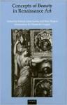 Concepts Of Beauty In Renaissance Art - Francis Ames-Lewis