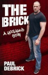 The Brick - Paul Debrick