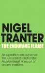 The Enduring Flame - Nigel Tranter