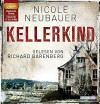 Kellerkind - Nicole Neubauer, Richard Barenberg
