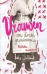 Vrouwen, een korte geschiedenis - Kate Walbert, Sjaak de Jong