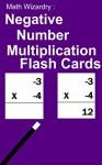 Negative Number Multiplication Flash Cards (Negative Number Flash Cards Book 2) - Scott Douglas
