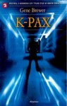 K-PAX - Brewer Gene