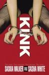 Kink - Saskia Walker, Sasha White