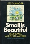 Small Is Beautiful - Ernst Schumacher