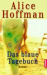 Das blaue Tagebuch - Alice Hoffman, Sibylle Schmidt