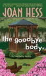 The Goodbye Body - Joan Hess