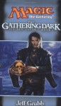 The Gathering Dark - Jeff Grubb