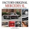 Mercedes SL: The originality guide to Mercedes-Benz SL models, 1963-2003 - James Taylor, Simon Clay