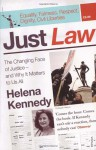 Just Law: The Changing Face of Justice - and Why It Matters to Us All - Helena Kennedy