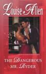Mills & Boon : The Dangerous Mr. Ryder (Those Scandalous Ravenhursts) - Louise Allen