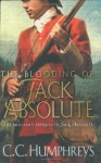 The Blooding Of Jack Absolute - C.C. Humphreys
