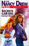 Secrets Can Kill - Carolyn Keene