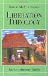 Liberation Theology: An Introductory Guide - Robert McAfee Brown