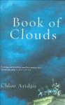 Book of Clouds - Chloe Aridjis